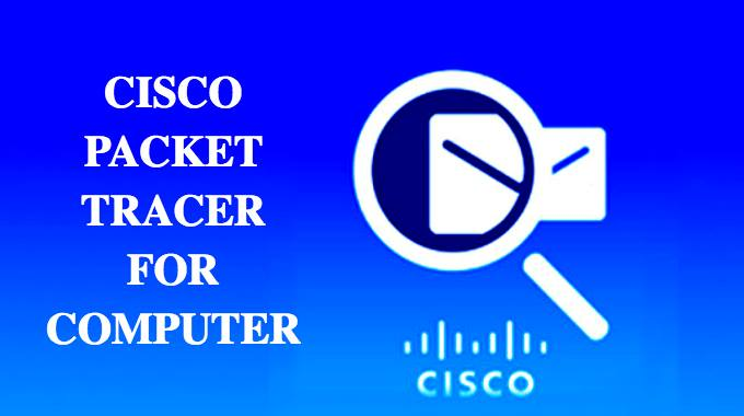 Cisco Packet Tracer for Windows